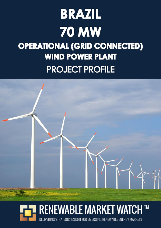 Brazil 70 MW Operational (Grid Connected) Wind Power Plant - Project Profile - Single User