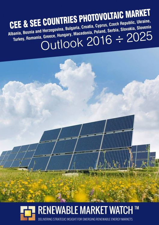 CEE and SEE Countries Photovoltaic (Solar PV) Market Outlook 2016 - 2025