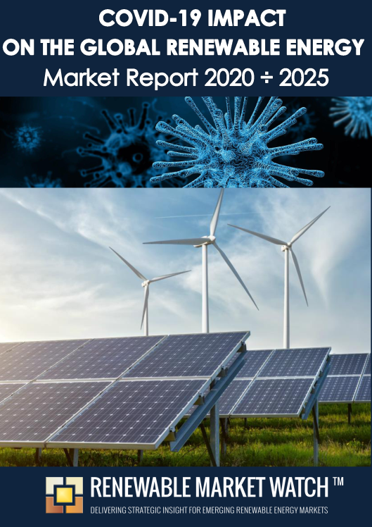 COVID-19 Impact on the Global Renewable Energy Market Report 2020 ÷ 2025 - Scenarios, Trends, Forecasts