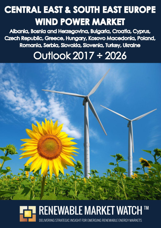 Central East and South East Europe Wind Power Market Outlook 2017 - 2026