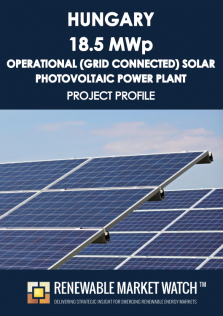 Hungary 18.5 MW Operational (Grid Connected) Solar Photovoltaic (PV) Power Plant - Project Profile - Single User