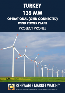 Turkey 135 MW Operational (Grid Connected) Wind Power Plant - Project Profile - Single User