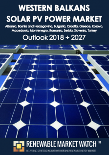 Western Balkans Solar Photovoltaic (PV) Power Market Outlook 2018 - 2027